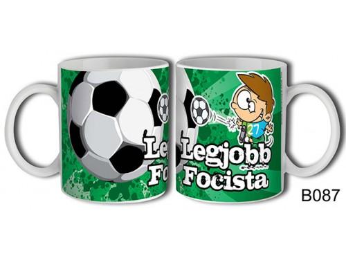 (B087) Bögre 3 dl - Legjobb focista – Focis ajándék