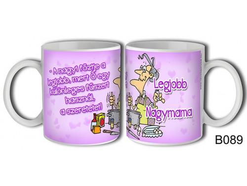 (B089) Bögre 3 dl - Legjobb nagymama – Mamáknak ajándék