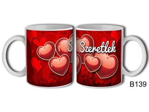 (B139) Bögre 3 dl - Szeretlek – Szerelemes bögre – Szerelmes pároknak ajándék