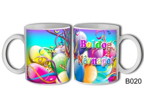 (B020) Bögre 3 dl - Boldog Névnapot - Névnapi ajándékok
