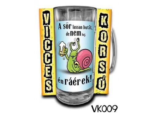 (VK009) Vicces Korsó 0,33 L - A sör lassan butít, de nem baj én ráérek – Vicces Ajándék