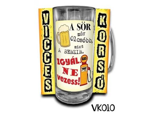 (VK010) Vicces Korsó 0,33 L - A sör már olcsóbb mint a benzin  – Vicces Ajándék