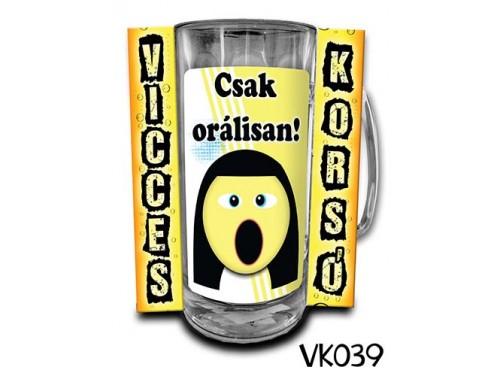 (VK039) Vicces Korsó 0,33 L - Csak orálisan – Vicces Ajándék