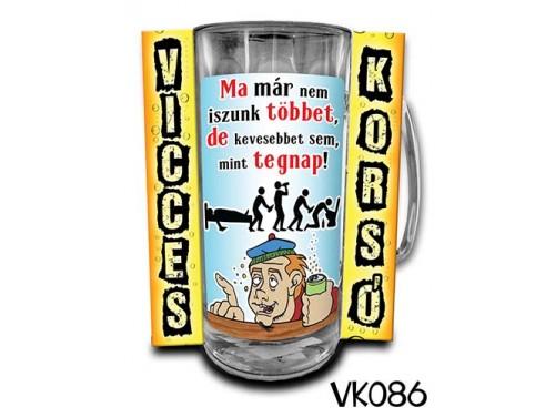 (VK086) Vicces Korsó 0,33 L - Ma már nem – Vicces Ajándék