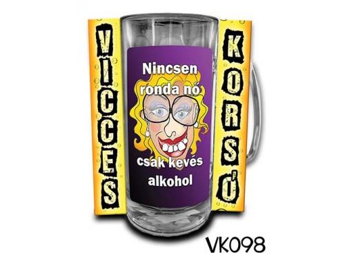 (VK098) Vicces Korsó 0,33 L - Nincs ronda nő – Vicces Ajándék