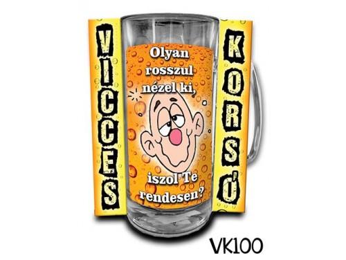 (VK100) Vicces Korsó 0,33 L - Olyan rosszul nézel ki... – Vicces Ajándék
