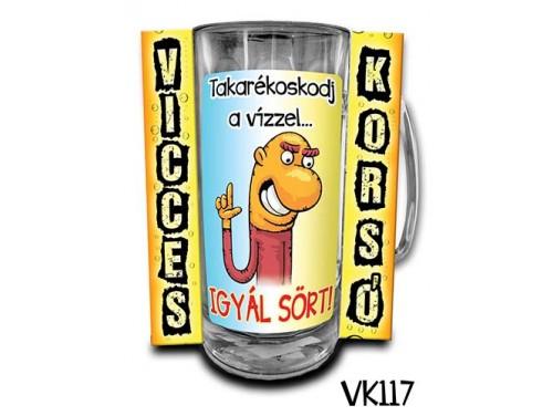 (VK117) Vicces Korsó 0,33 L - Takarékoskodj a vízzel... – Vicces Ajándék