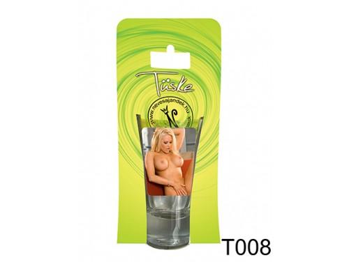 (T008) Vicces Pálinkás pohár 0,75 ml - Csaj - Ajándék férfiaknak