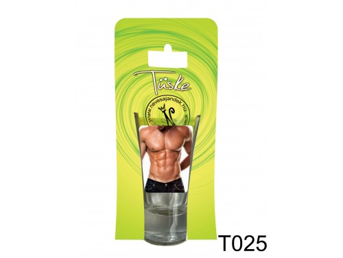 (T025) Vicces Pálinkás pohár 0,75 ml - Fiú - Ajándék nőknek