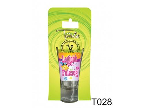 (T028) Vicces Pálinkás pohár 0,75 m - Legjobb Feleség - Ajándék Feleségnek