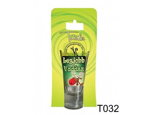 (T032) Vicces Pálinkás pohár 0,75 ml - Legjobb Vadász - Ajándék Vadászoknak