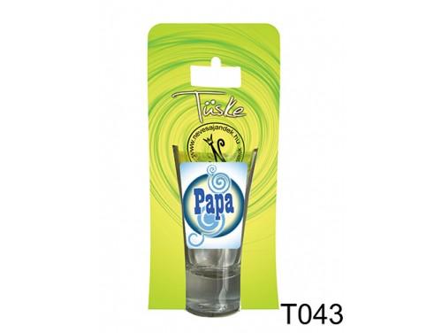 (T043) Vicces Pálinkás pohár 0,75 ml - Papa - Ajándék nagypapáknak