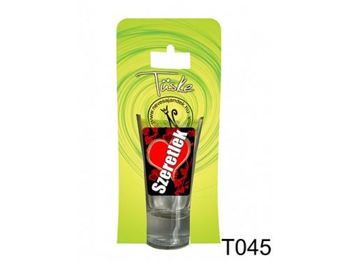 (T045) Vicces Pálinkás pohár 0,75 m - Szeretlek - Szerelmes Ajándékok