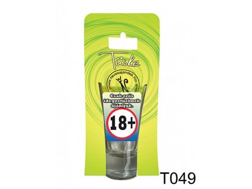 (T049) Vicces Pálinkás pohár 0,75 ml - Csak erős idegzetűeknek - Vicces Ajándékok