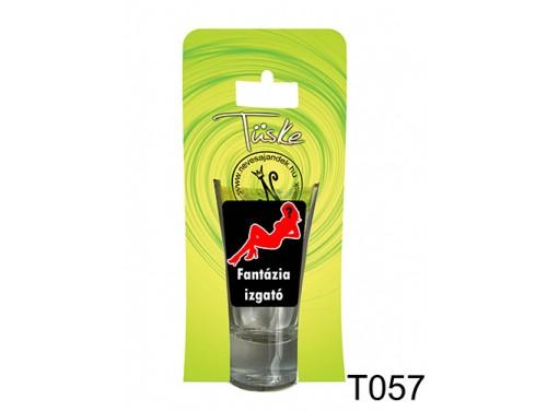 (T057) Vicces Pálinkás pohár 0,75 ml - Fantázia izgató - Vicces Ajándékok