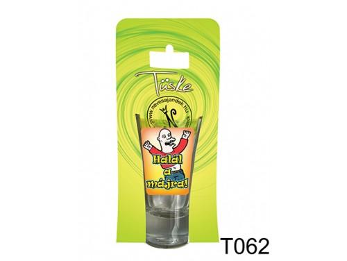 (T062) Vicces Pálinkás pohár 0,75 ml - Halál a májra - Vicces Ajándékok