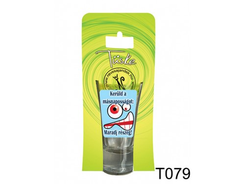 (T079) Vicces Pálinkás pohár 0,75 ml - Kerüld a másnaposságot - Vicces Ajándékok