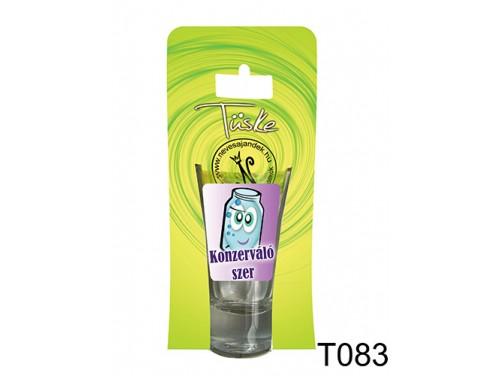 (T083) Vicces Pálinkás pohár 0,75 ml - Konzerváló szer - Vicces Ajándékok