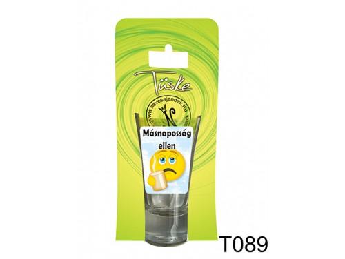 (T089) Vicces Pálinkás pohár 0,75 ml - Másnaposság ellen - Vicces Ajándékok