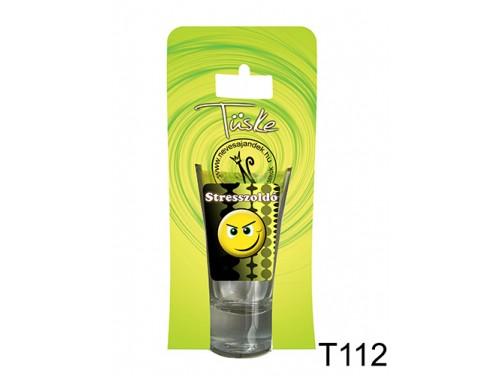 (T112) Vicces Pálinkás pohár 0,75 ml - Stresszoldó - Vicces Ajándékok