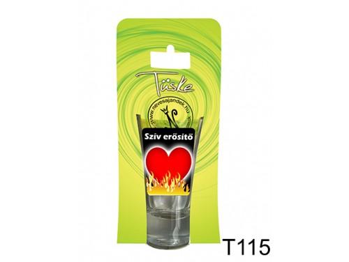 (T115) Vicces Pálinkás pohár 0,75 ml - Szív erősítő - Vicces Ajándékok
