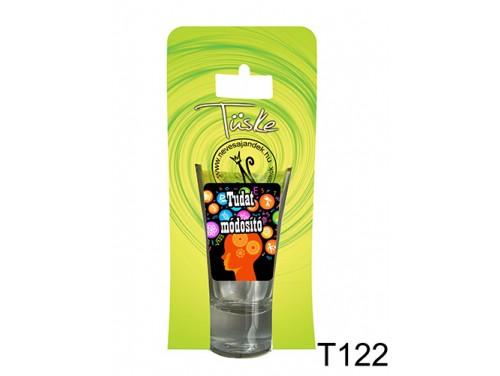 (T122) Vicces Pálinkás pohár 0,75 ml - Tudat módosító - Vicces Ajándékok