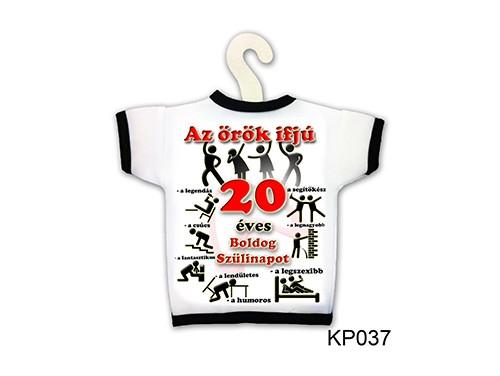 (KP037) Üvegpóló 13 cm x 18 cm - Örök ifjú 20 – 20. Szülinapi ajándék ötletek