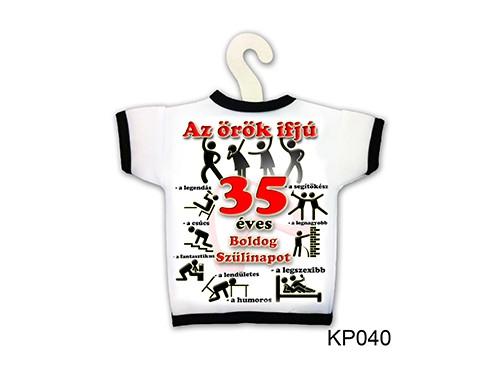 (KP040) Üvegpóló 13 cm x 18 cm - Örök ifjú 35 – 35. Szülinapi ajándék ötletek