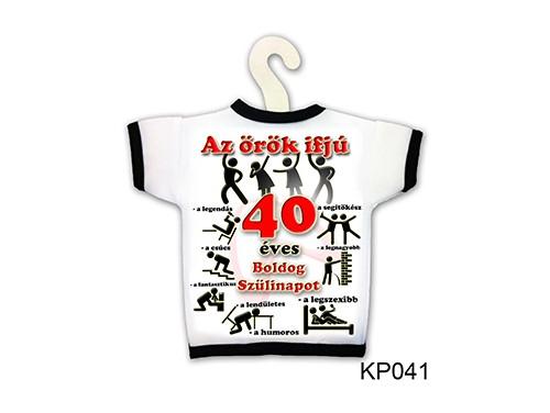 (KP041) Üvegpóló 13 cm x 18 cm - Örök ifjú 40 – 40. Szülinapi ajándék ötletek