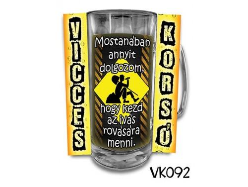 (VK092) Vicces Korsó 0,33 L - Mostanában annyit – Vicces Ajándék