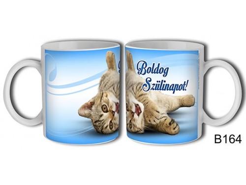 (B164) Bögre 3 dl - Boldog Szülinapot cicás – Születésnapi bögre – Születésnapi ajándék