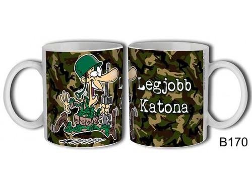(B170) Bögre 3 dl - Legjobb katona - Ajándék ötletek katonáknak