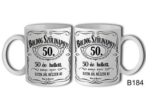 (B184) Bögre 3 dl - Boldog Szülinapot Jack 50 – Születésnapi bögre – Születésnapi ajándék