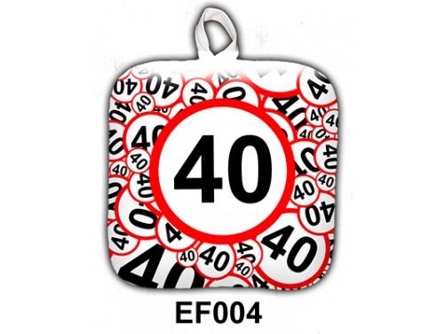 (EF004) Edényfogó 17 cm x 17 cm - 40-es karikás - Szülinapi Ajándék