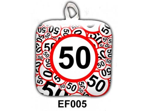 (EF005) Edényfogó 17 cm x 17 cm - 50-es karikás - Szülinapi Ajándék
