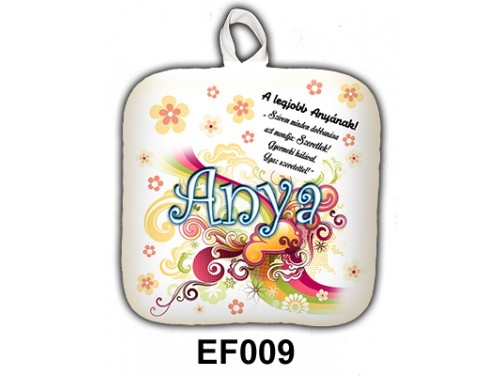 (EF009) Edényfogó 17 cm x 17 cm - A legjobb Anyának – Ajándék Anyáknak