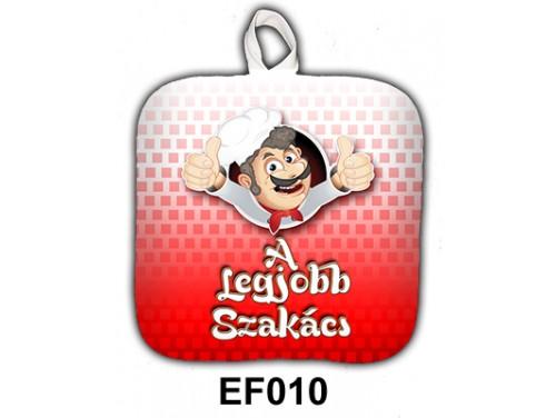 (EF010) Edényfogó 17 cm x 17 cm - A Legjobb szakacs - Ajándék Szakácsoknak