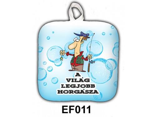 (EF011) Edényfogó 17 cm x 17 cm - A világ legjobb horgásza - Ajándék horgászoknak