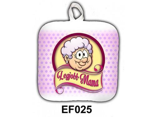 (EF025) Edényfogó 17 cm x 17 cm - Legjobb Mama - Ajándék Nagymamáknak