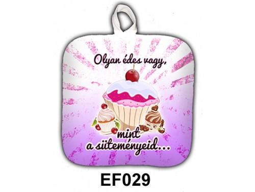 (EF029) Edényfogó 17 cm x 17 cm - Olyan édes vagy - Ajándék Anyáknak - Ajándék Nőknek