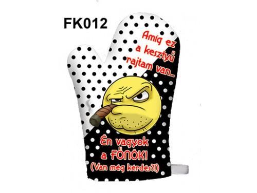 (FK012) Főzőkesztyű 16 cm x 26 cm - Amíg ez a kesztyű rajtam van… - Ajándék ötletek