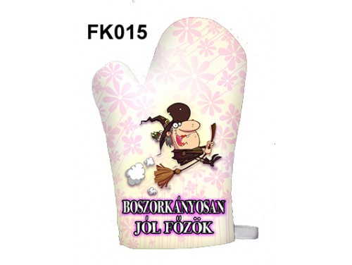 (FK015) Főzőkesztyű 16 cm x 26 cm - Boszorkányosan jól főzök - Ajándék ötletek nőknek