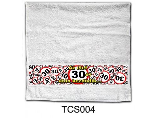 (TCS004) Törölköző 90 cm x 48 cm - Az élet 30 év után kezdődik - 30. Szülinapi Ajándékok