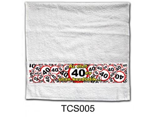 (TCS005) Törölköző 90 cm x 48 cm - Az élet 40 év után kezdődik - 40. Szülinapi Ajándékok