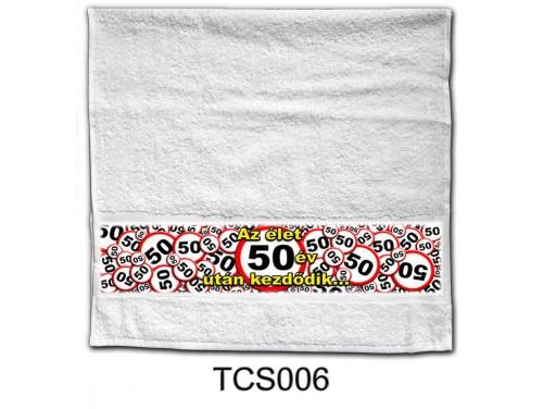 (TCS006) Törölköző 90 cm x 48 cm - Az élet 50 év után kezdődik - 50. Szülinapi Ajándékok