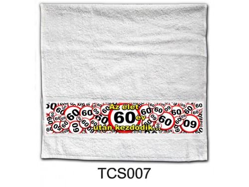 (TCS007) Törölköző 90 cm x 48 cm - Az élet 60 év után kezdődik - 60. Szülinapi Ajándékok