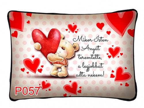 (P126) Párna 37 cm x 27 cm -  Mikor Isten Anyát teremtette - Ajándék Anyáknak - Anyák Napi Ajándékok