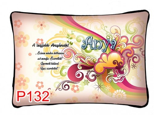 (P132) Párna 37 cm x 27 cm - Legjobb Anyának - Ajándék Anyáknak - Anyák Napi Ajándékok