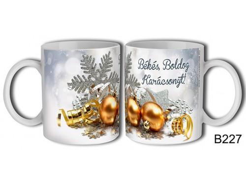 (B227) Bögre 3 dl - Díszgömb dekor – Karácsonyi ajándék