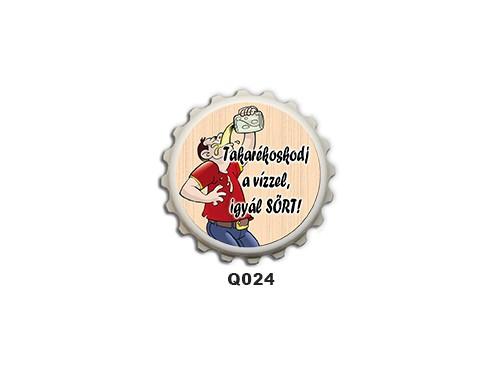 (Q024) Kupak mágnes 8 cm - Takarékoskodj a vizzel – Ivós Ajándékok